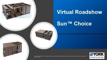 York Sun Choice - Performance and Price Optimized 15-27.5 ton model with a flexible drop-in competitive replacement footprint