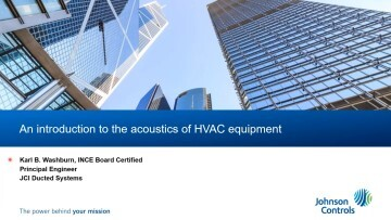 Sound: An Introduction to the Acoustics of HVAC Equipment – 2 PDH credits