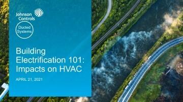 Regulatory: Reducing HVAC GHG Emissions: Electrification & Decarbonization – 1 PDH credit