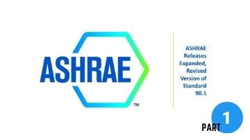 PART 1: The Effects of AHSRAE Standard 90.1 on Package Unit Design – 1 PDH credit